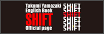 Takumi Yamazaki English Book SHIFT Official page